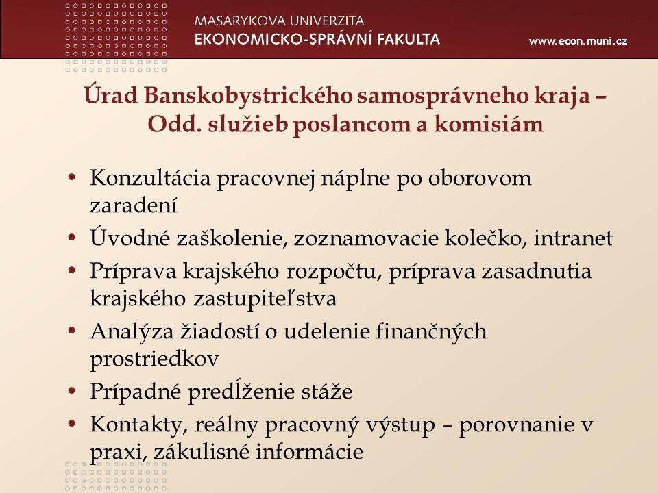 www.econ.muni.cz Úrad Banskobystrického samosprávneho kraja – Odd.