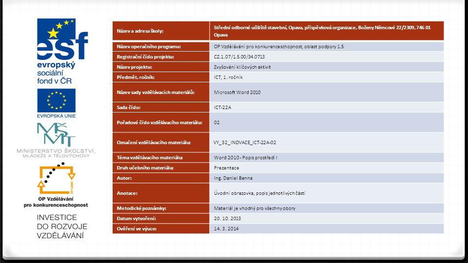 Word 2010 0 Po spuštění programu WORD se zobrazí úvodní obrazovka