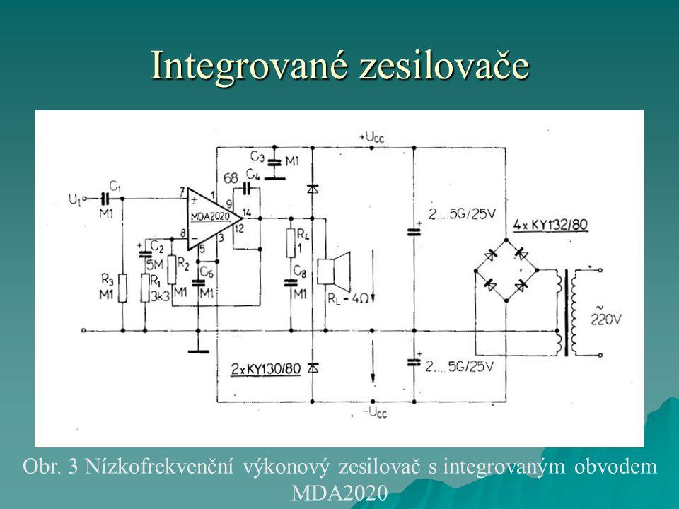 Integrované zesilovače Obr. 3 Nízkofrekvenční výkonový zesilovač s integrovaným obvodem MDA2020