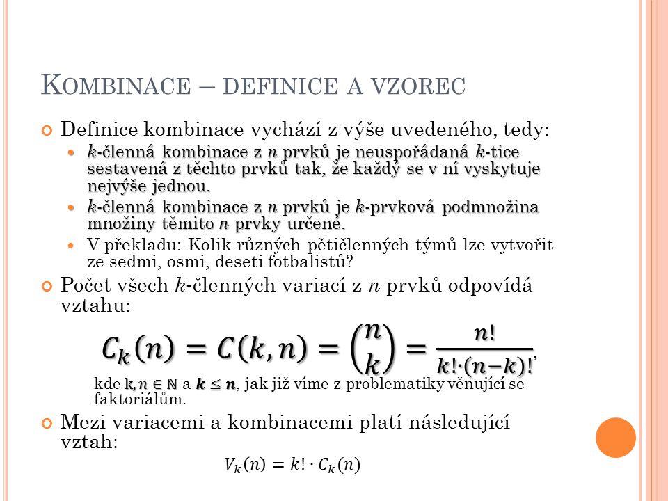 K OMBINACE – DEFINICE A VZOREC