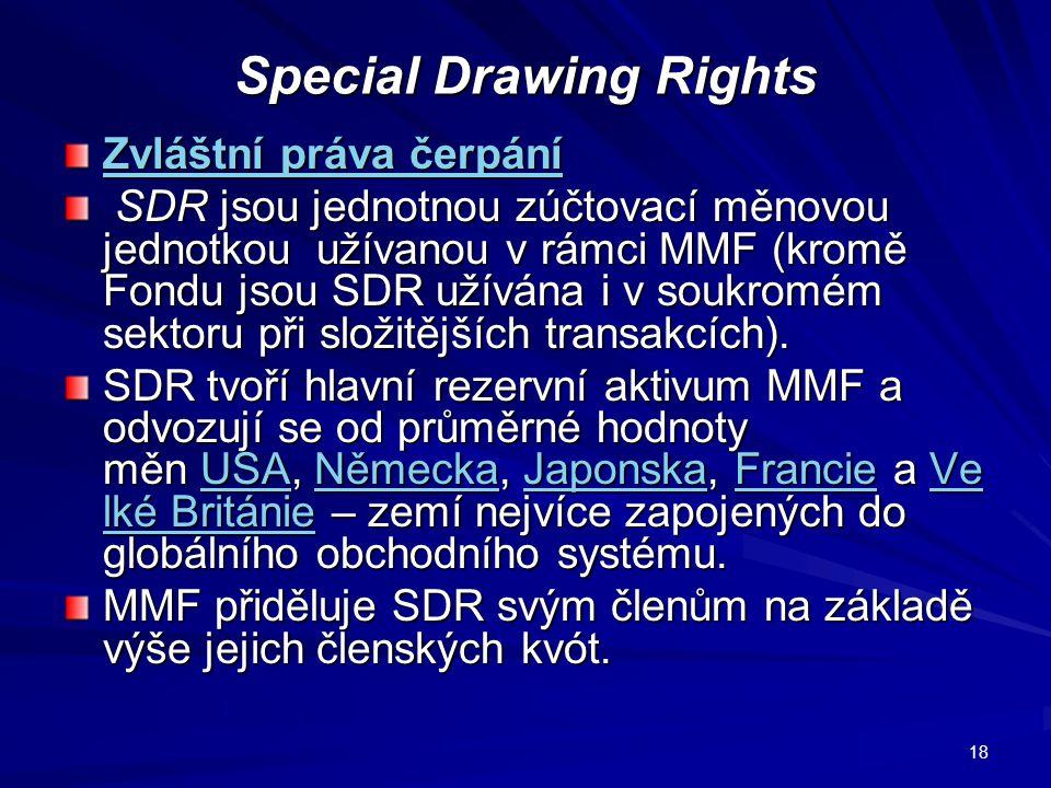 Financování z MMF a členské kvóty Primárním prostředkem financování prostřednictvím MMF zdroj, který se skládá z úpisů kapitálu, placeného každou členskou zemí.
