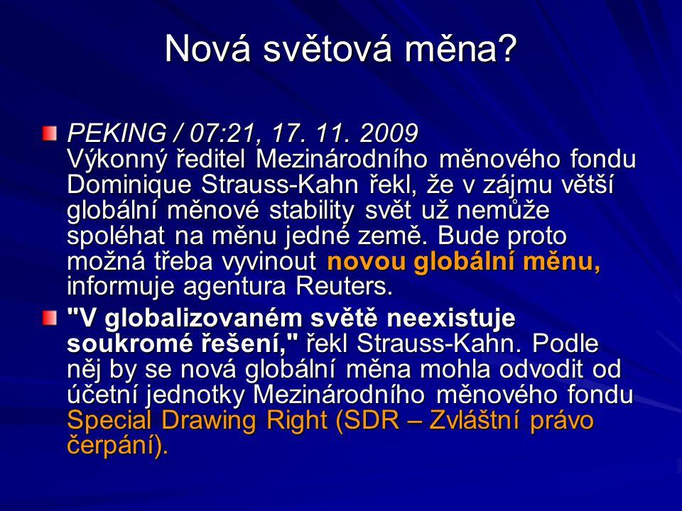 Budoucnost reformy MMF Ředitel Mezinárodního měnového fondu vyjádřil 15.11.2009 obavy, že politická vůle reformovat mezinárodní měnový systém ochabne, až se během roku začnou vytrácet známky globální ekonomické krize.
