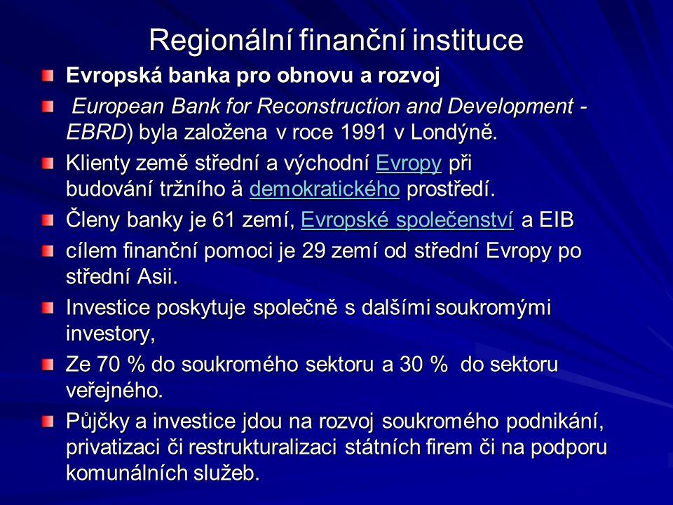 Regionální finanční instituce Meziamerická rozvojová banka (Inter-American Development Bank — IADB) založena v roce 1960.