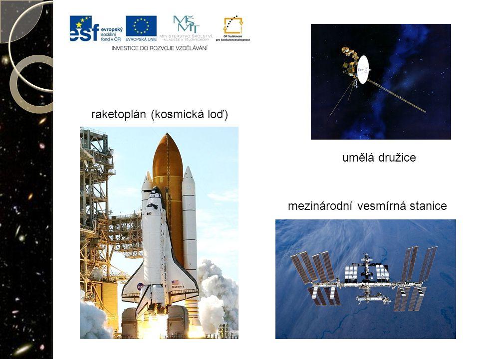 umělá družice mezinárodní vesmírná stanice raketoplán (kosmická loď)