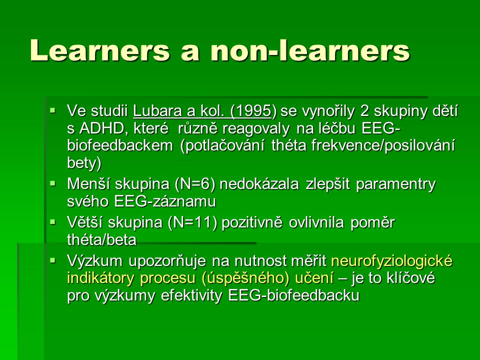 Learners a non-learners  Ve studii Lubara a kol.