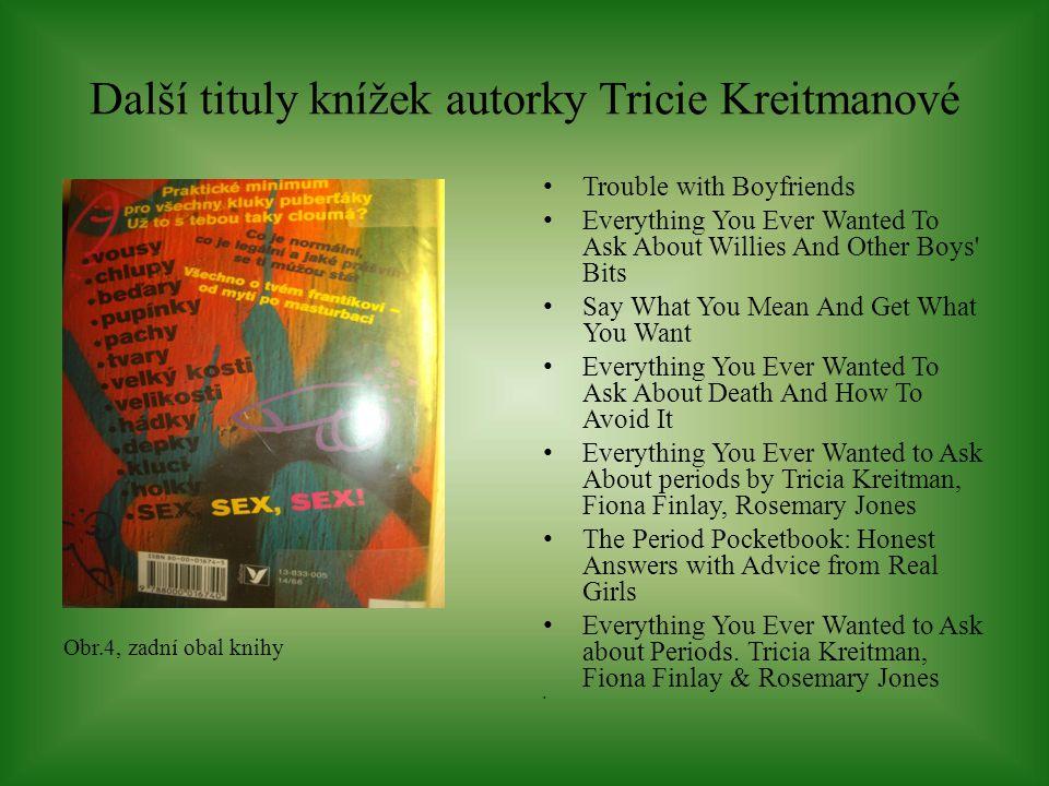 Další tituly knížek autorky Karen Gravell Obr.17, zadní obal knihy Já jsem to dostala.