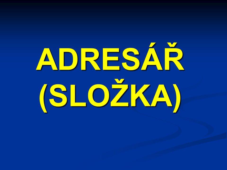 ADRESÁŘ (SLOŽKA)