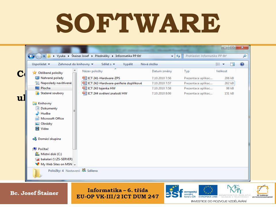 SOFTWARE Adresář, soubor, OS Bc.