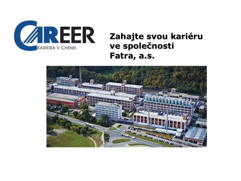 3 Zahajte svou kariéru ve společnosti Fatra, a.s.