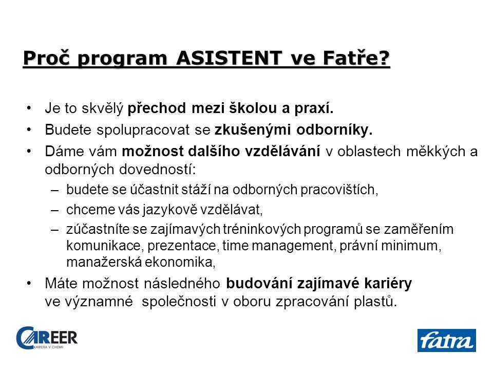 7 Proč program ASISTENT ve Fatře. Je to skvělý přechod mezi školou a praxí.