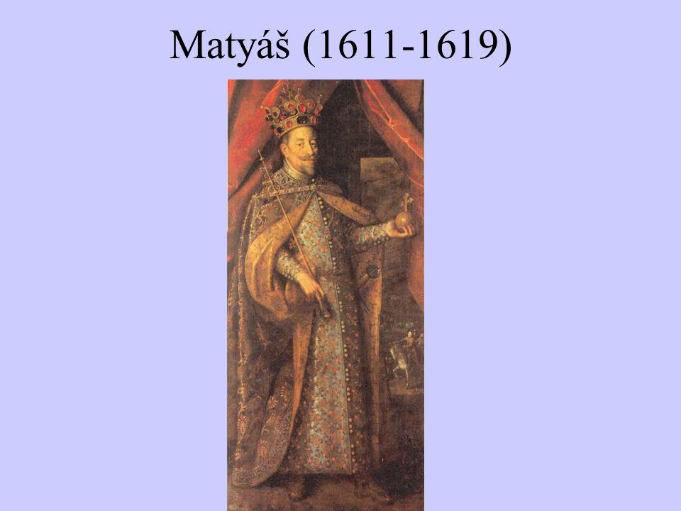 Matyáš (1611-1619)