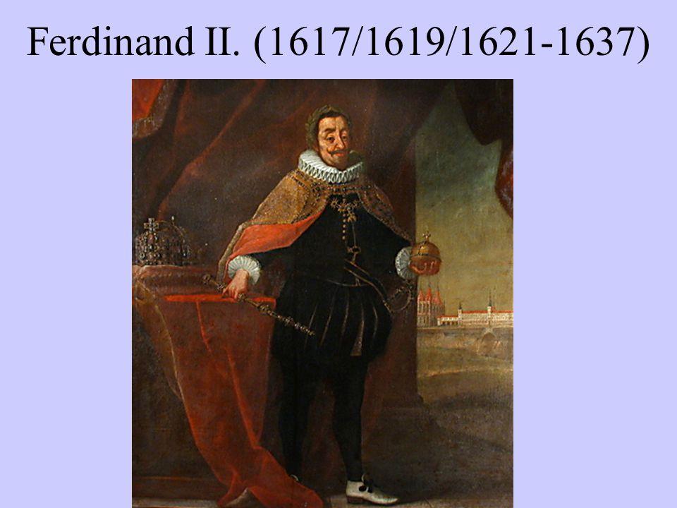 Ferdinand II. (1617/1619/1621-1637)