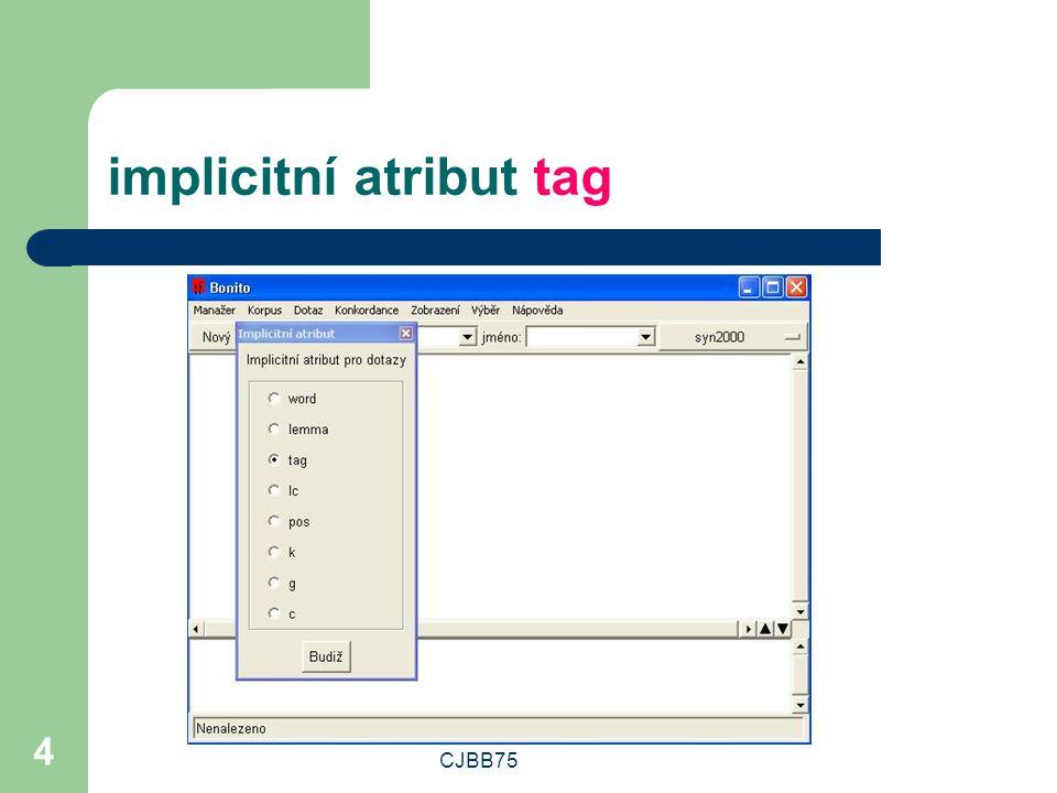 CJBB75 5 dotazovací řádek: NNMP1.*