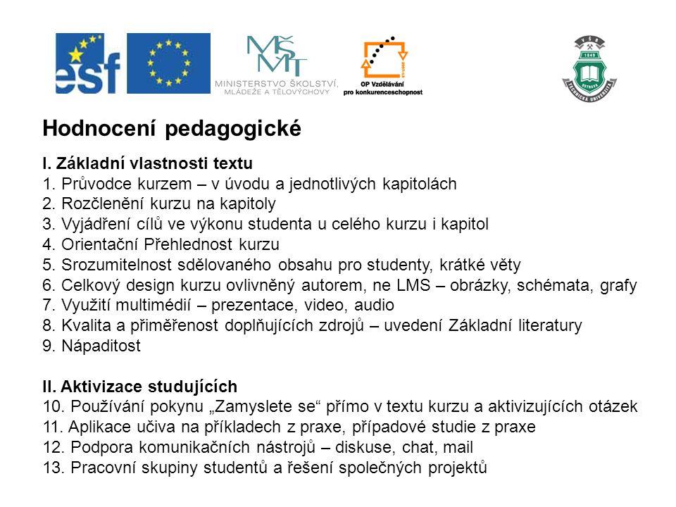 Hodnocení pedagogické I. Základní vlastnosti textu 1.