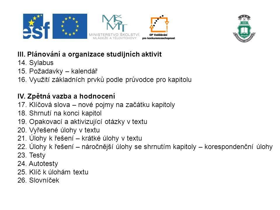 III. Plánování a organizace studijních aktivit 14.