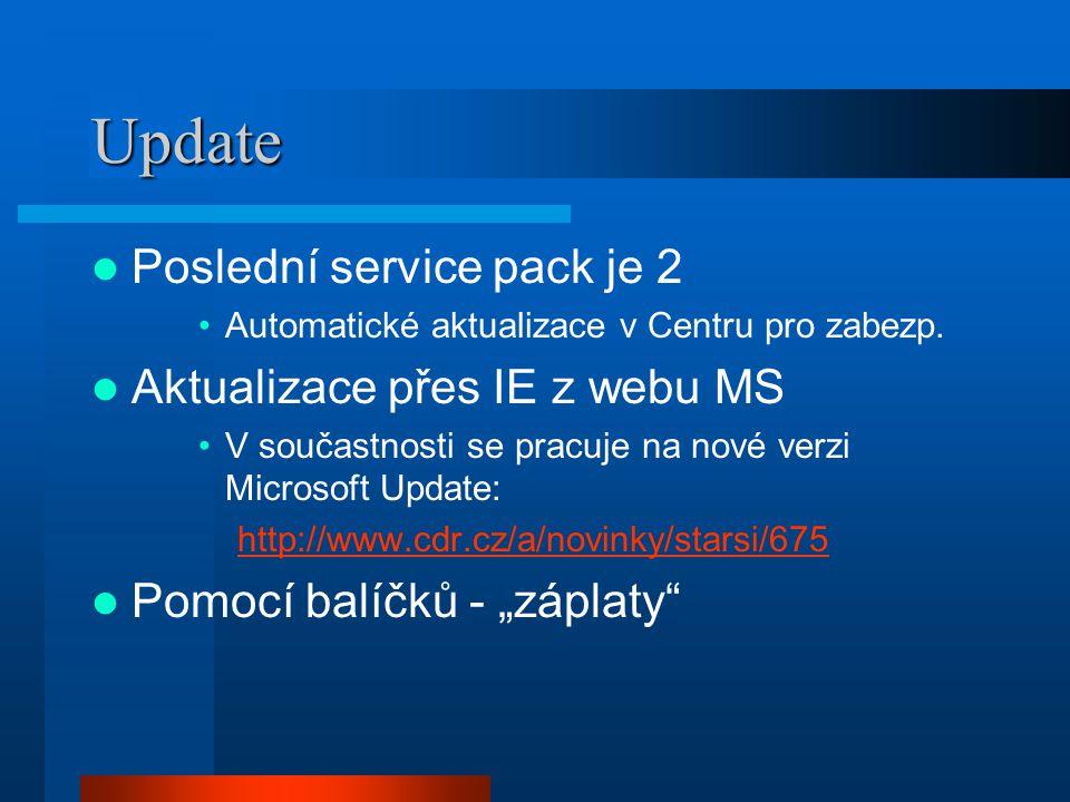 Update Poslední service pack je 2 Automatické aktualizace v Centru pro zabezp. Aktualizace přes IE z webu MS V součastnosti se pracuje na nové verzi M
