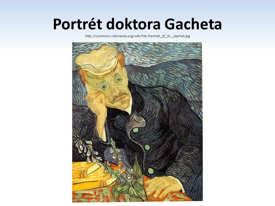 Portrét doktora Gacheta http://commons.wikimedia.org/wiki/File:Portrait_of_Dr._Gachet.jpg