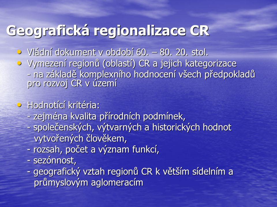 Geografická regionalizace CR Vládní dokument v období 60.