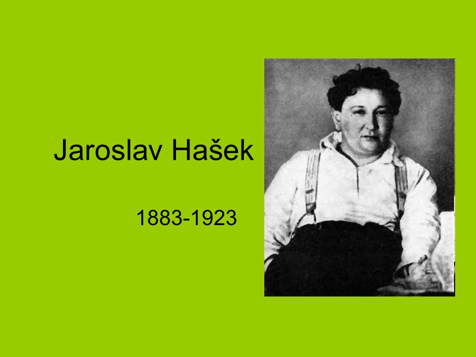 Jaroslav Hašek 1883-1923