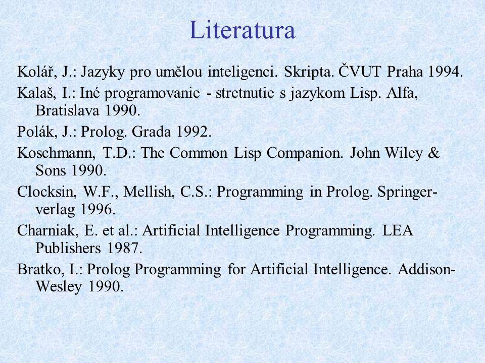 Literatura Kolář, J.: Jazyky pro umělou inteligenci.