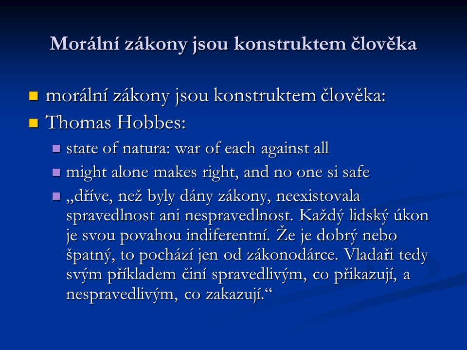 Morální zákony jsou konstruktem člověka David Hume: morální zákony jsou výsledkem dohody mezi lidmi David Hume: morální zákony jsou výsledkem dohody mezi lidmi E.