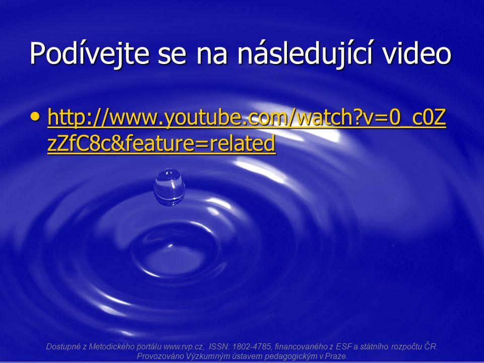 Podívejte se na následující video http://www.youtube.com/watch?v=0_c0Z zZfC8c&feature=related http://www.youtube.com/watch?v=0_c0Z zZfC8c&feature=rela