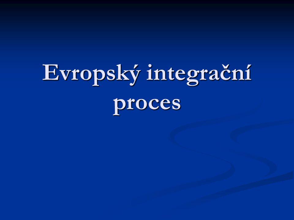 Evropský integrační proces