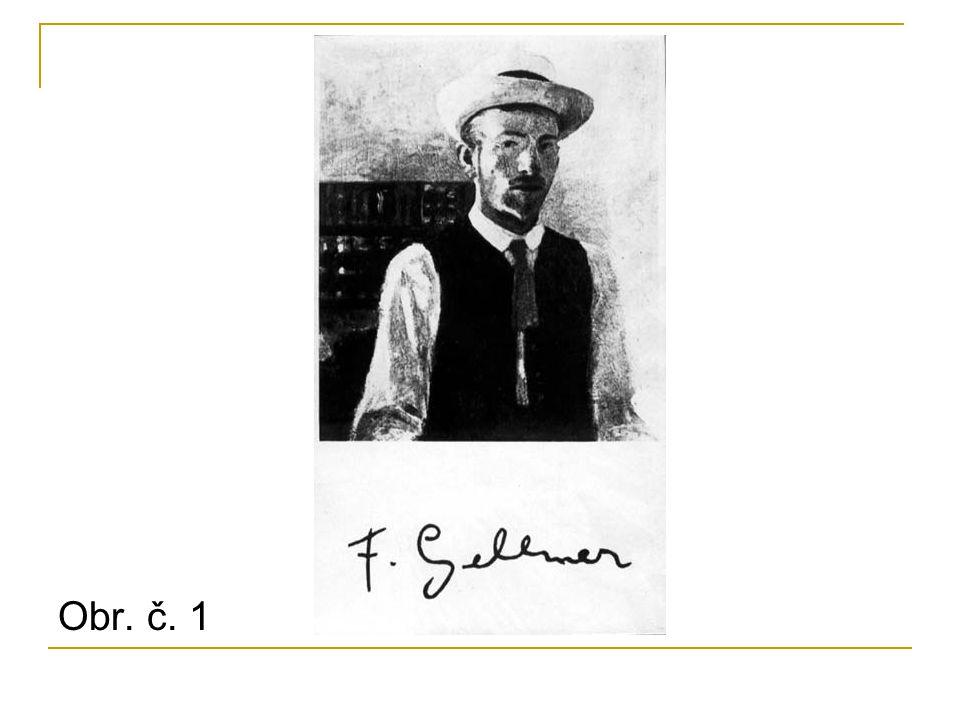 Narozen: 1881 Mladá Boleslav Zemřel: 1914 (prohlášen za nezvěstného na haličské frontě 1.