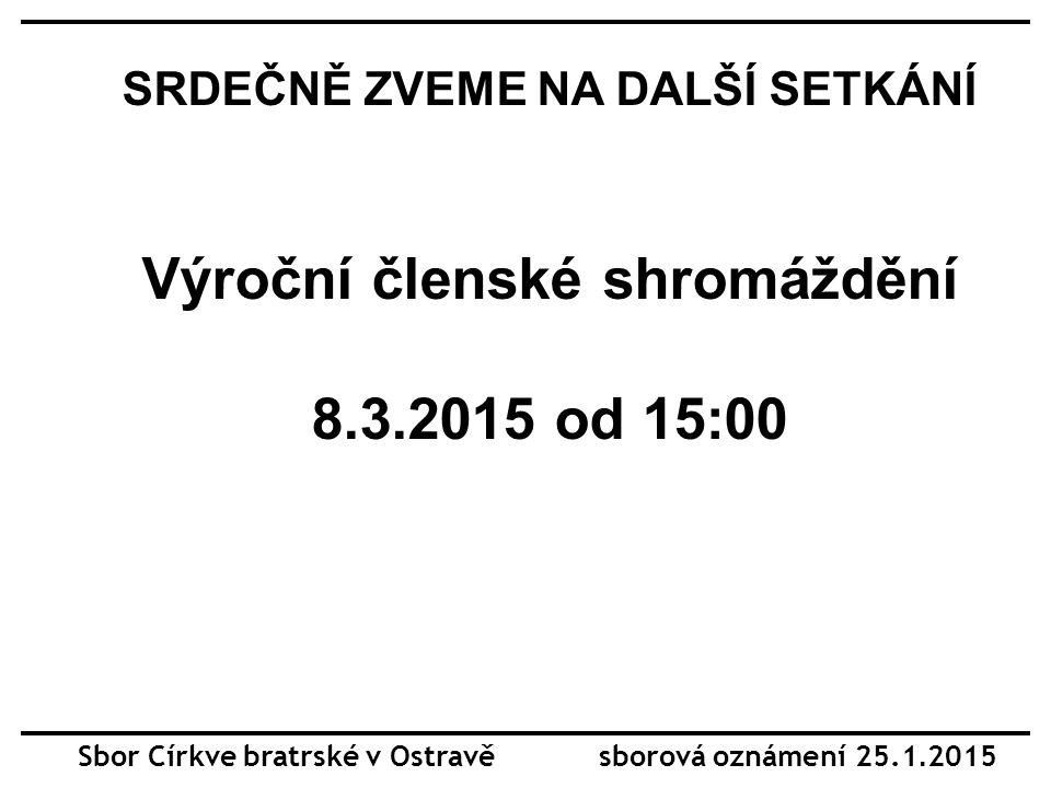 Sbor Církve bratrské v Ostravě sborová oznámení 25.1.