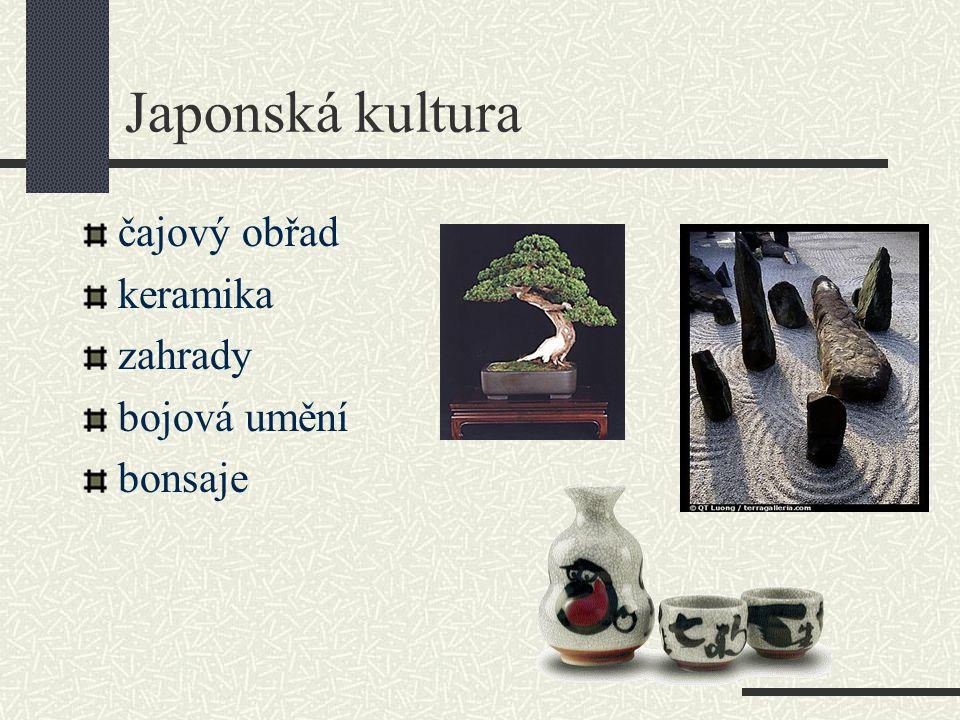 Japonská kultura čajový obřad keramika zahrady bojová umění bonsaje