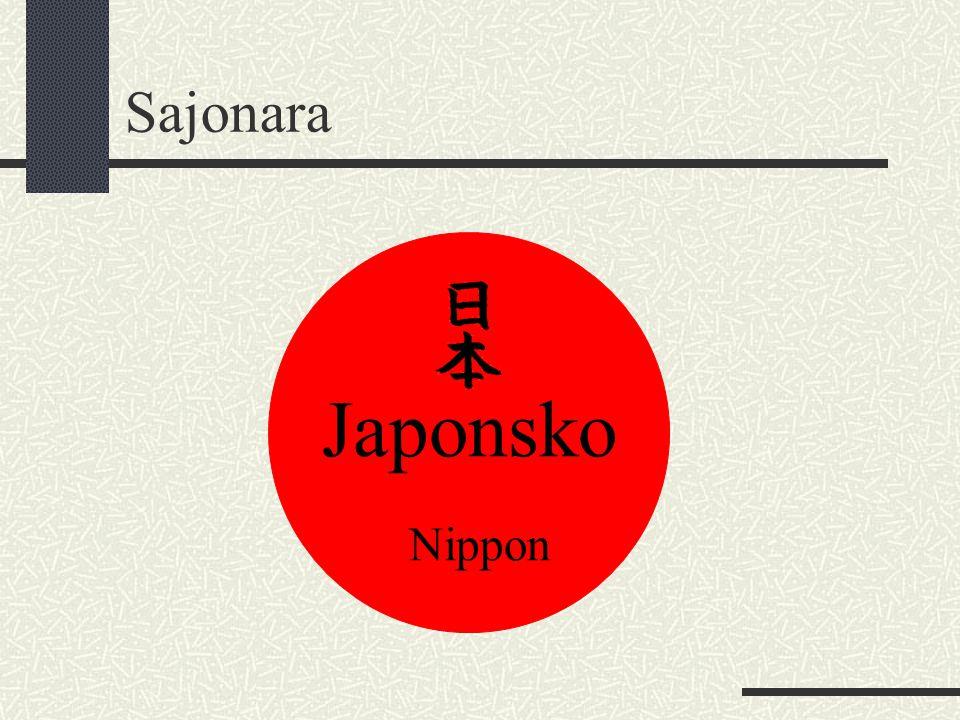 Sajonara Japonsko Nippon