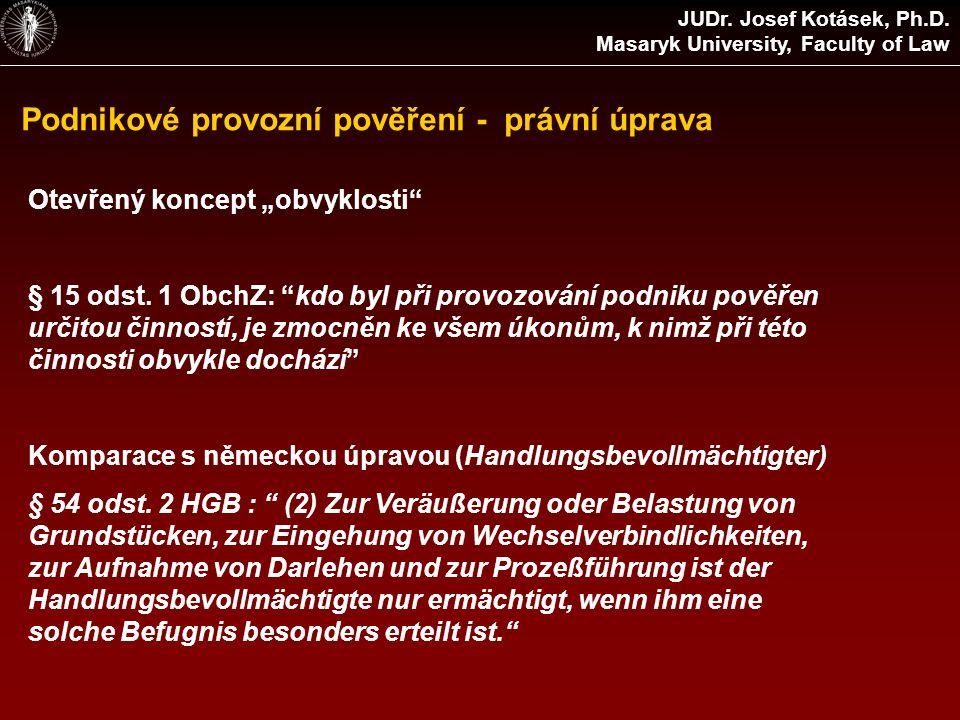 Podnikové provozní pověření - právní úprava JUDr. Josef Kotásek, Ph.D.