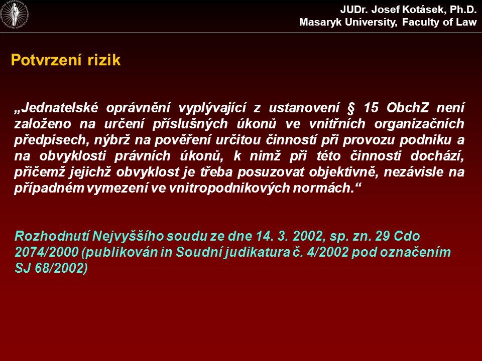 Potvrzení rizik JUDr. Josef Kotásek, Ph.D.