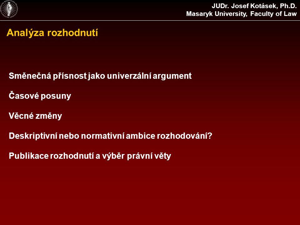 Analýza rozhodnutí JUDr. Josef Kotásek, Ph.D.