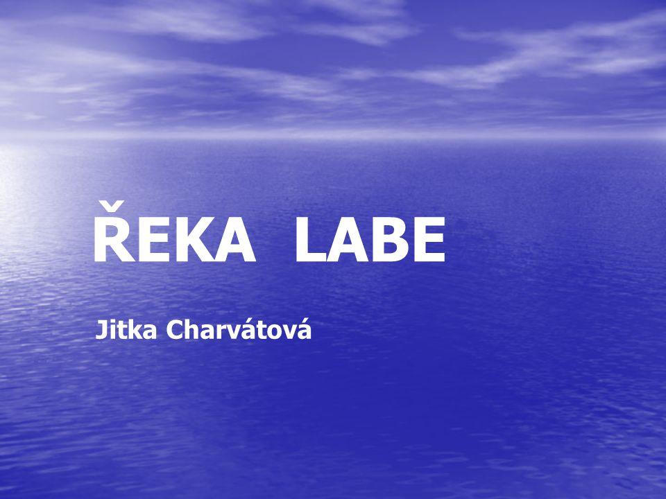 Jitka Charvátová ŘEKA LABE
