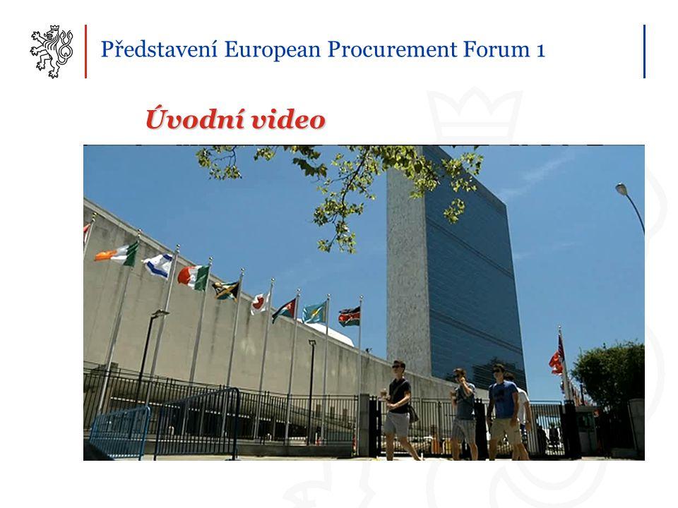Představení European Procurement Forum 1 Úvodní video