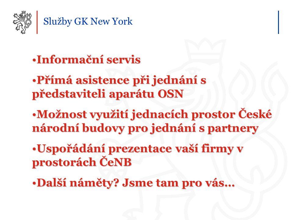 Služby GK New York Informační servisInformační servis Přímá asistence při jednání s představiteli aparátu OSNPřímá asistence při jednání s představite