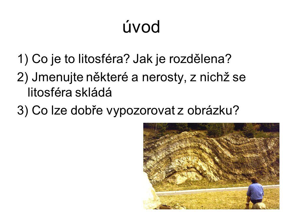 Zápis - ČR leží na styku dvou litosferických desek- euroasijské na Z a africké na V - větší západní a starší část území nazýváme Česká vysočina - mladší východní část nazýváme Západní Karpaty - obě jednotky se díky rozdílnému stáří liší složením, vlastnostmi a tvary povrchu