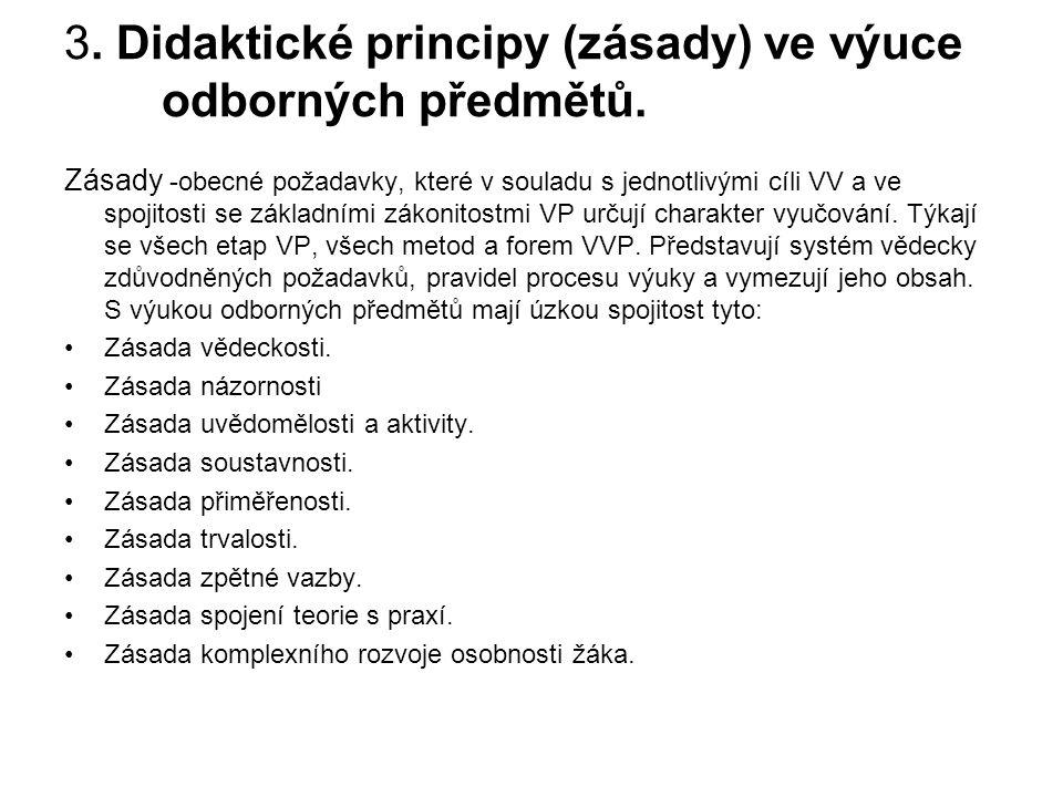 3.Didaktické principy (zásady) ve výuce odborných předmětů.