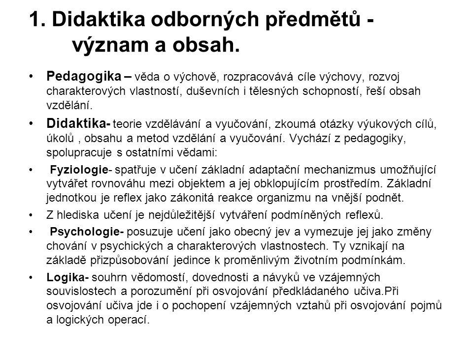 1.Didaktika odborných předmětů - význam a obsah.
