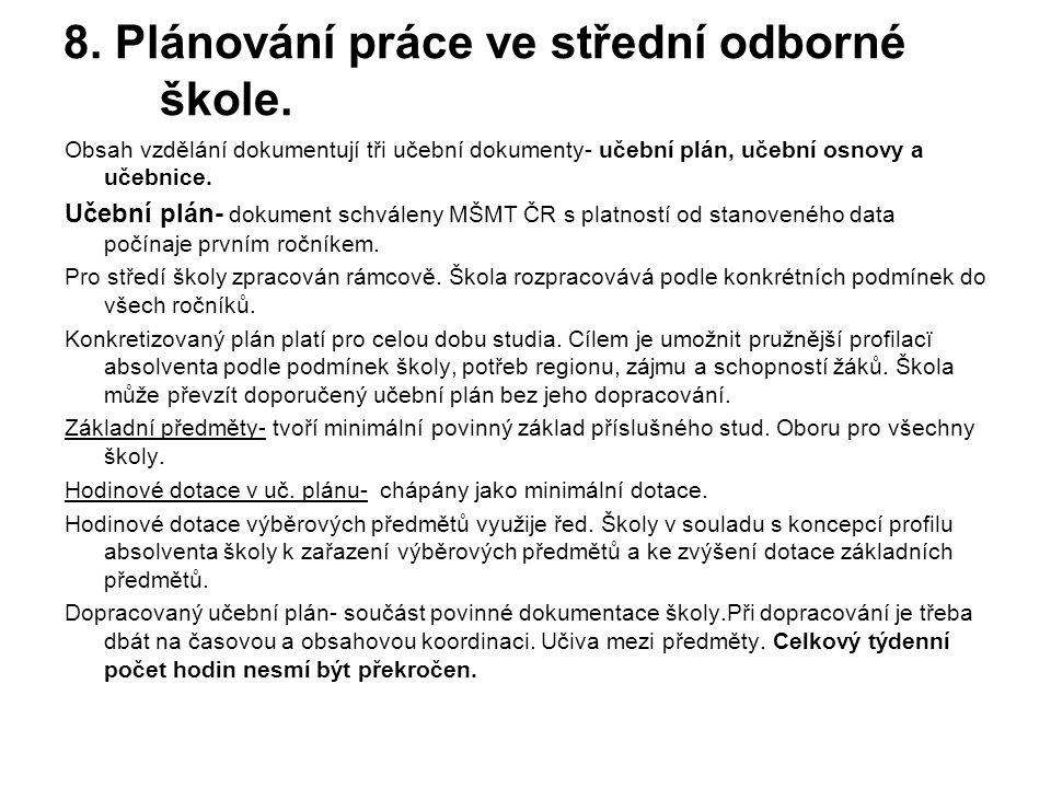 8.Plánování práce ve střední odborné škole.