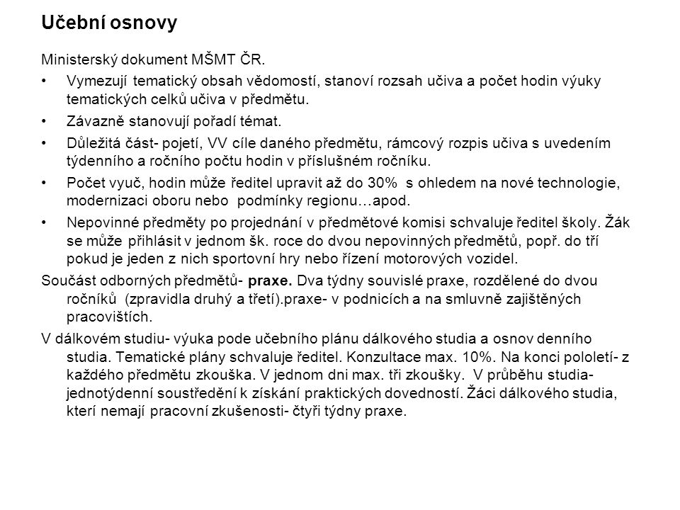Učební osnovy Ministerský dokument MŠMT ČR.