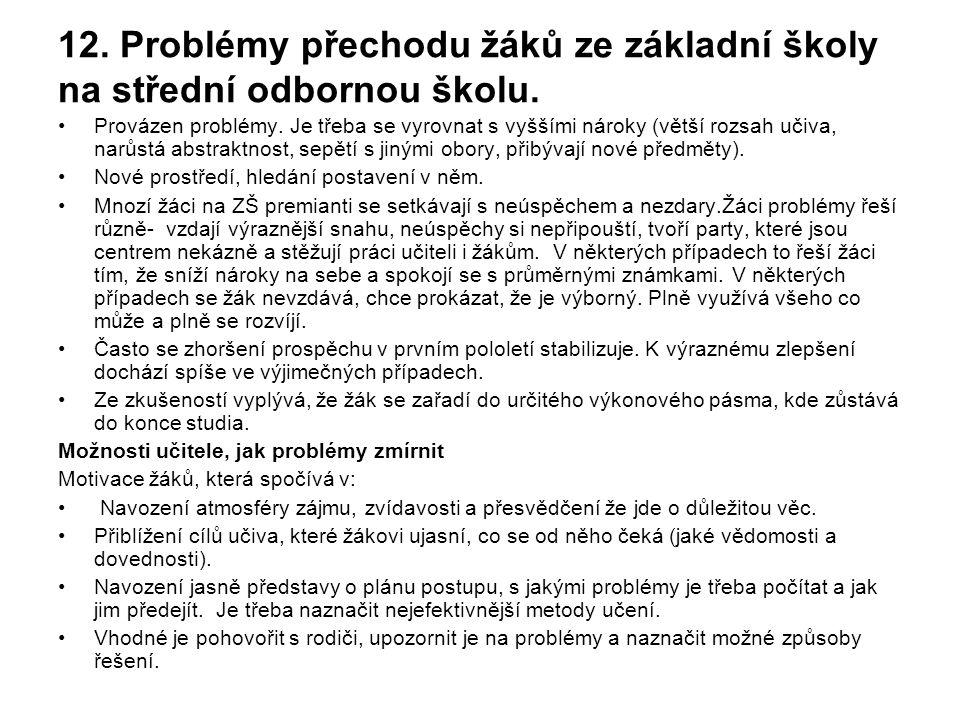 12.Problémy přechodu žáků ze základní školy na střední odbornou školu.