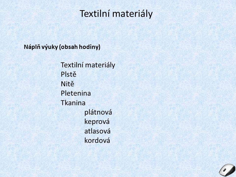 Výztužné materiály [1] Výztužné materiály tvoří s krycím materiálem složitý celek, zajišťují pevnost, odolnost a bezpečnost (např.