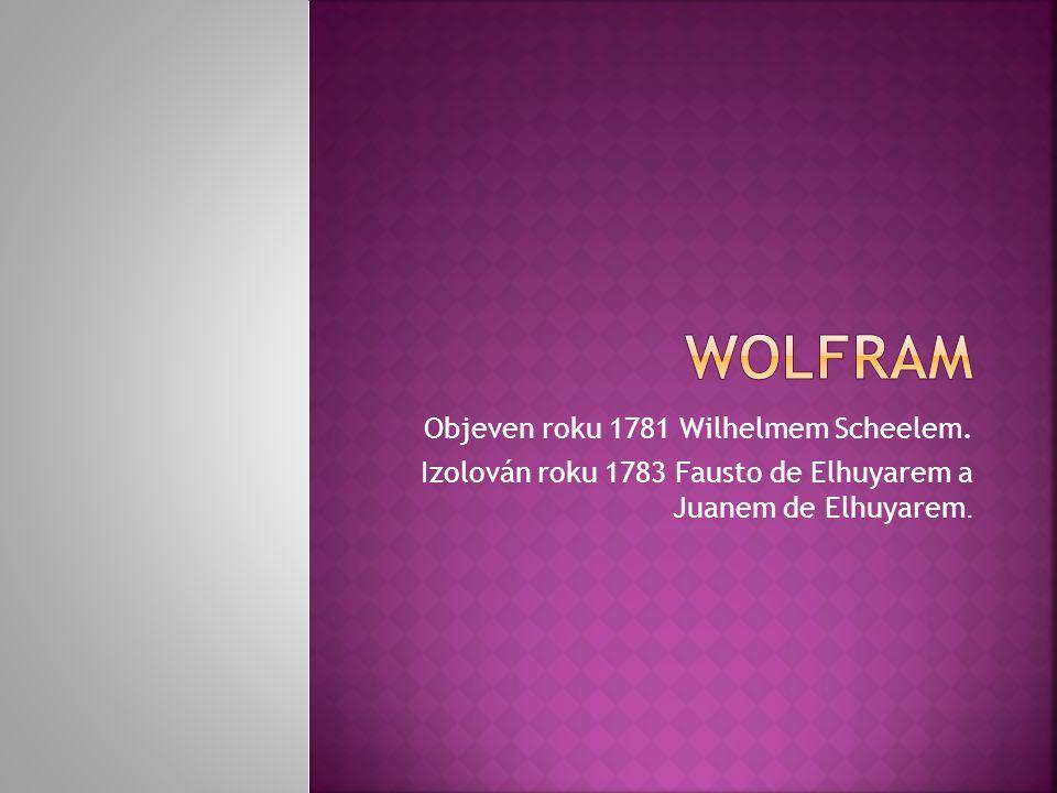 Objeven roku 1781 Wilhelmem Scheelem. Izolován roku 1783 Fausto de Elhuyarem a Juanem de Elhuyarem.