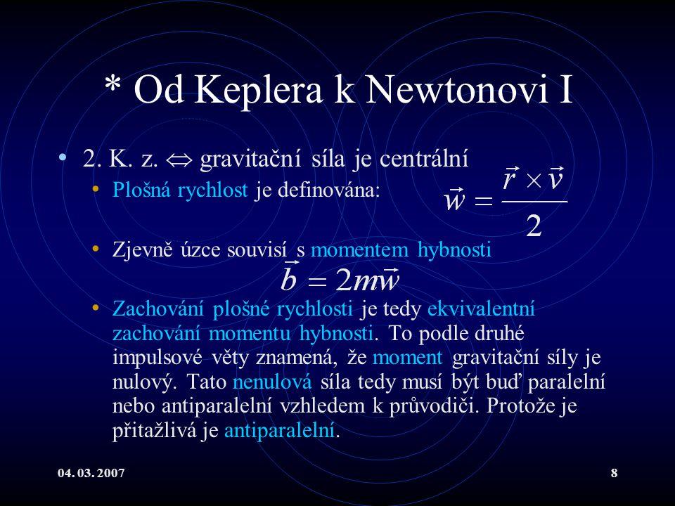 04. 03. 20078 * Od Keplera k Newtonovi I 2. K. z.