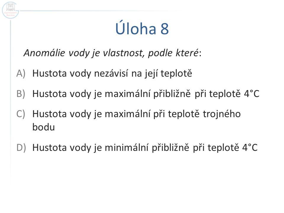 ŘEŠENÍ 1. B 2. C 3. C 4. A 5. D 6. A 7. A 8. B