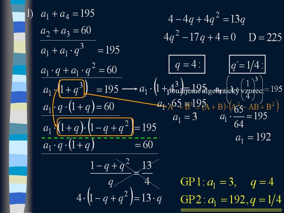 použijeme algebraický vzorec: