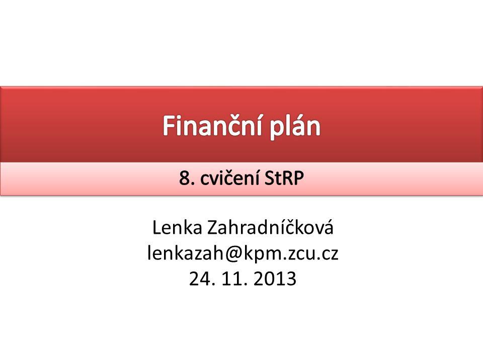 Lenka Zahradníčková lenkazah@kpm.zcu.cz 24. 11. 2013