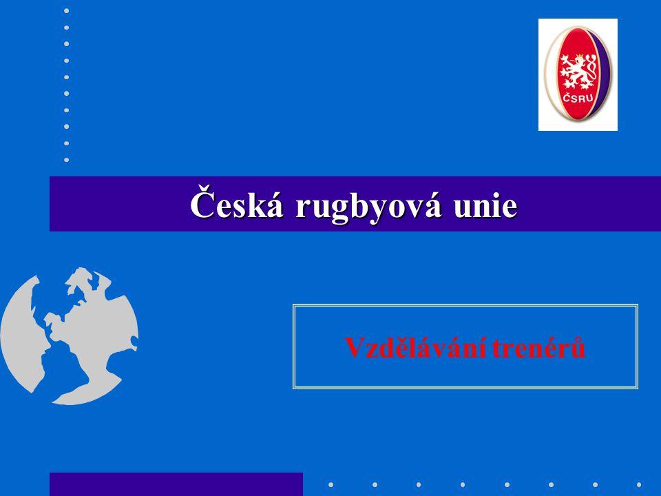 Vzdělávání trenérů Česká rugbyová unie